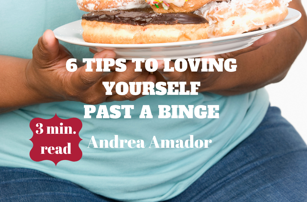 6 Tips to Loving Yourself Past a Binge