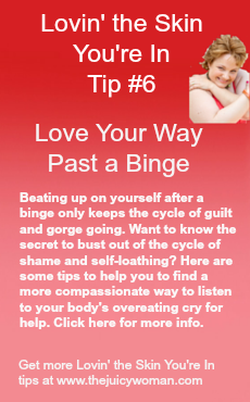 Lovin-the-skin-youre-in-Pinterest-tip-6-love-your-way-past-a-binge
